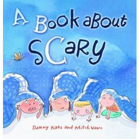 A Book About Scary Danny Katz, Mitch Vane